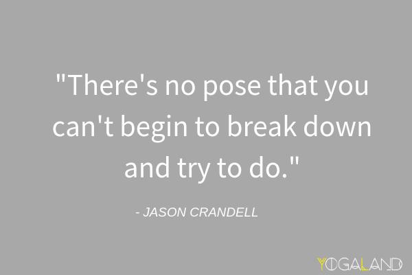 Challenging Pose Yoga Inspiration | Jason Crandell Quote | Jason Crandell Yoga Method | Yoga Podcast