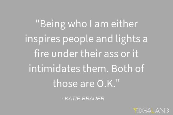 Katie Brauer quote - Katie Brauer podcast